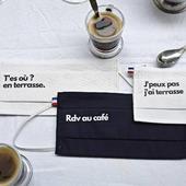 Rdv au café T'es où ? En terrasse.  LES masques qu'il vous faut pour la réouverture des bars et des restaurants !  Les terrasses n'attendent pas ↙️ www.lebeaumasque.fr  #masques #tissu #protection #categorie1 #rdvaucafe #terrasse #bar #restaurant #café #réouverture